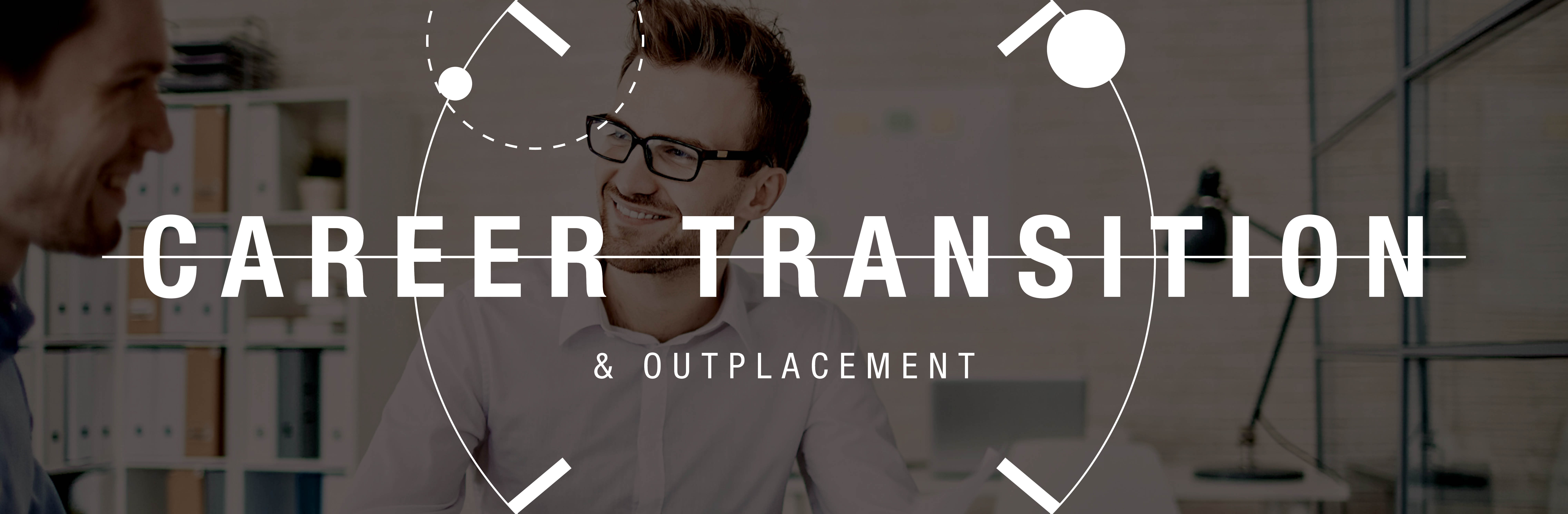 Career Transition & Outplacement